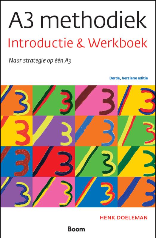 Nieuwe editie 2018 Introductie- en werkboek A3 methodiek